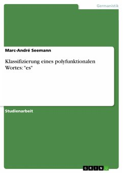 """Klassifizierung eines polyfunktionalen Wortes: """"es"""" (eBook, PDF)"""