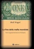 La fine della mafia mondiale