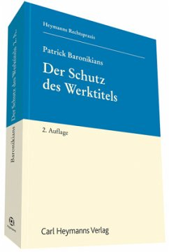 Der Schutz des Werktitels - Baronikians, Patrick