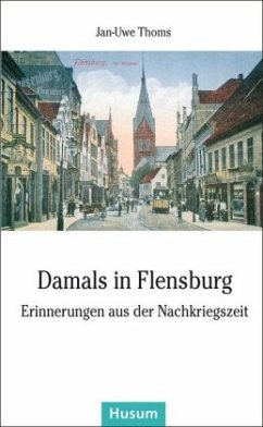 Damals in Flensburg