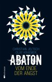 Vom Ende der Angst / Abaton Bd.1 (eBook, ePUB)