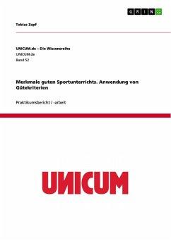 Merkmale guten Sportunterrichts. Anwendung von Gütekriterien (eBook, PDF)