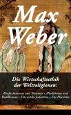 Die Wirtschaftsethik der Weltreligionen: Konfuzianismus und Taoismus + Hinduismus und Buddhismus + Das antike Judentum + Die Pharisäer (eBook, ePUB)