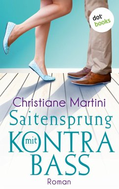 Saitensprung mit Kontrabass (eBook, ePUB) - Martini, Christiane