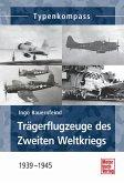 Trägerflugzeuge des Zweiten Weltkrieges (eBook, ePUB)