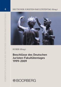 Beschlüsse des Deutschen Juristen-Fakultätentages 1999-2009 (eBook, PDF)