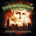 Der Fall der My Fair Lady / Sherlock Holmes Chronicles Bd.22 (1 Audio-CD)