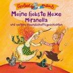 Meine liebste Hexe Miranella / Vorlesemaus Bd.2
