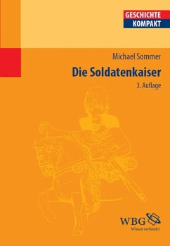 Die Soldatenkaiser (eBook, PDF) - Sommer, Michael