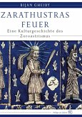 Zarathustras Feuer (eBook, ePUB)