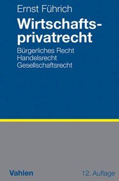 Wirtschaftsprivatrecht (eBook, PDF)