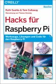Hacks für Raspberry Pi (eBook, PDF)