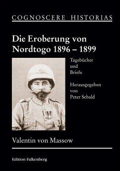 Die Eroberung von Nordtogo 1896 - 1899