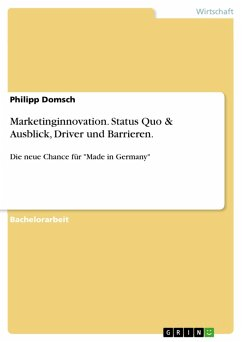 Marketinginnovation. Status Quo & Ausblick, Driver und Barrieren. (eBook, PDF)