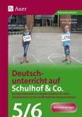 Deutschunterricht auf Schulhof & Co. Klasse 5-6