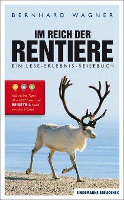 Im Reich der Rentiere - Wagner, Bernhard