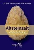 Altsteinzeit von A bis Z (eBook, ePUB)