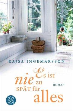 Es ist nie zu spät für alles (eBook, ePUB) - Ingemarsson, Kajsa