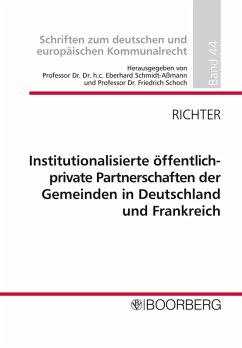 Institutionalisierte öffentlich-private Partnerschaften der Gemeinden in Deutschland und Frankreich (eBook, PDF) - Richter, Angela