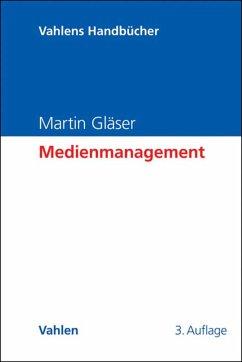 Medienmanagement (eBook, PDF) - Gläser, Martin