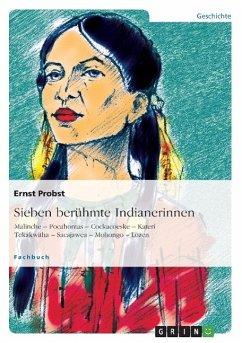 Sieben berühmte Indianerinnen