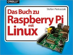 Das Buch zu Raspberry Pi mit Linux (eBook, PDF) - Pietraszak, Stefan