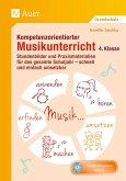 Kompetenzorientierter Musikunterricht 4. Klasse
