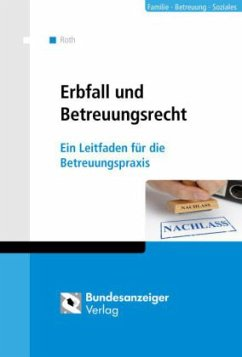 Erbfall und Betreuungsrecht - Erbfall und Betreuungsrecht