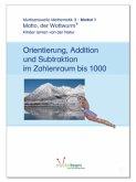"""""""Matto, der Wattwurm"""" - Lernstufe 3 - Modul 1: Orientierung, Addition und Subtraktion im Zahlenraum bis 1.000"""
