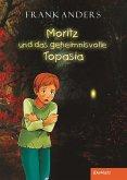 Moritz und das geheimnisvolle Topasia (eBook, ePUB)