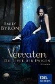 Verraten / Die Linie der Ewigen Bd.2 (eBook, ePUB)