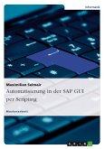 Automatisierung in der SAP GUI per Scripting (eBook, PDF)