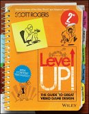 Level Up! The Guide to Great Video Game Design (eBook, ePUB)