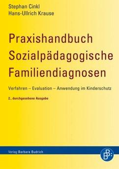 Praxishandbuch Sozialpädagogische Familiendiagnosen (eBook, PDF) - Cinkl, Stephan; Krause, Hans Ullrich