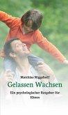Gelassen Wachsen (eBook, ePUB)