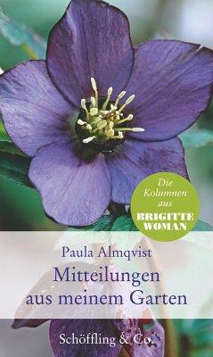 Mitteilungen aus meinem Garten (eBook, ePUB) - Almqvist, Paula