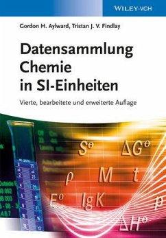 Datensammlung Chemie in SI-Einheiten (eBook, ePUB) - Aylward, Gordon H.; Findlay, Tristan J. V.