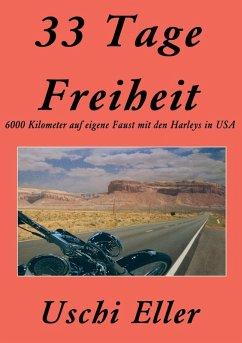 33 Tage Freiheit (eBook, ePUB)