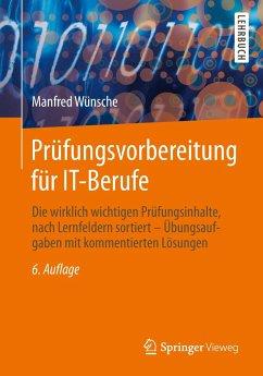 Prüfungsvorbereitung für IT-Berufe - Wünsche, Manfred