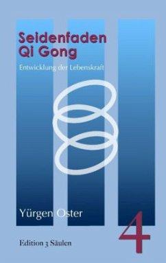 Seidenfaden Qigong - Oster, Yürgen