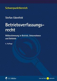Betriebsverfassungsrecht - Edenfeld, Stefan
