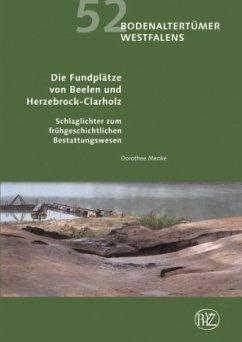 Die Fundplätze von Beelen und Herzebrock-Clarholz - Menke, Dorothee
