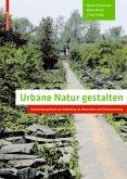 Urbane Natur gestalten
