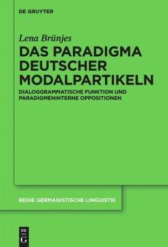Das Paradigma deutscher Modalpartikeln - Brünjes, Lena