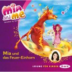 Mia und das Feuer-Einhorn / Mia and me Bd.7 (MP3-Download)