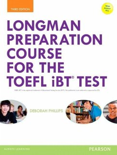 Longman Preparation Course for the TOEFL® iBT Test, with MyEnglishLab and online access to MP3 files and online Answer Key - Phillips, Deborah