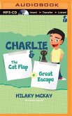 Charlie: The Cat Flap & the Great Escape