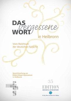 Das vergessene Wort in Heilbronn