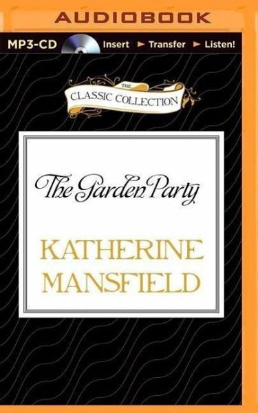 The Garden Party Von Katherine Mansfield H Rbuch