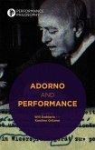 Adorno and Performance